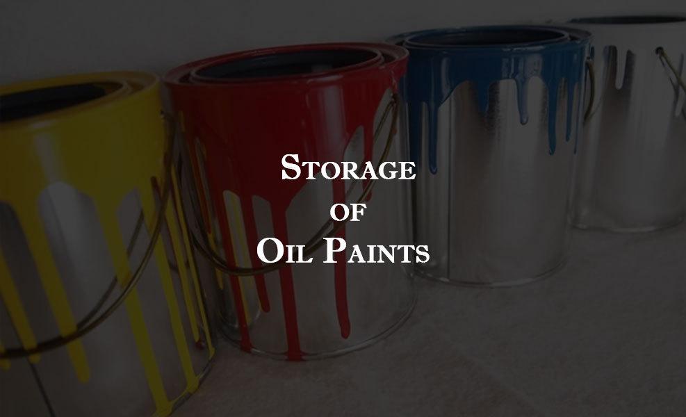 Storage of Oil Paints